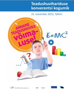 http://www.etag.ee/teaduse-populariseerimine-2/konverents-anname-teadushuvile-voimaluse/